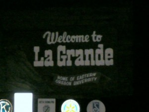 La Grande = Hell.  We don't have good fortune in this town.